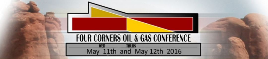 Four Corners Oil and Gas Conference 2016